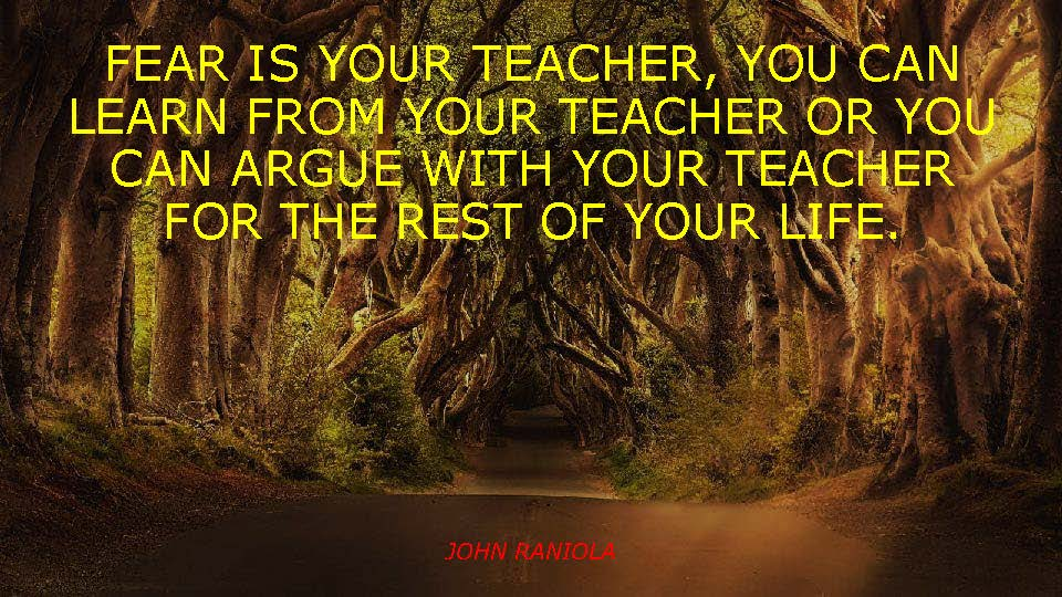 Returning To Success - Fear is your Teacher