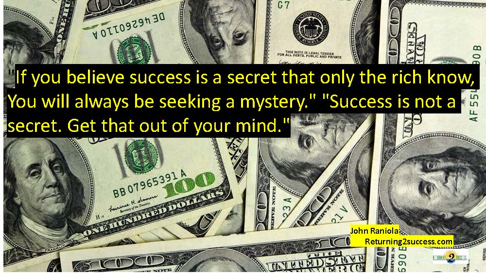 Returning To Success - The Secret to Becoming Rich