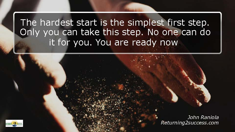 Returning To Success - The Simplest First Step